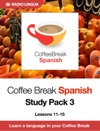 Coffee Break Spanish Study Pack 3
