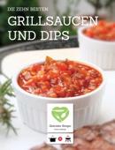 Die zehn besten Grillsaucen und Dips