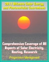 2011 Ultimate Solar Energy And Photovoltaics Sourcebook Comprehensive Coverage Of All Aspects Of Solar Energy Power Electricity Heating PV CSP Research Practical Information For Homeowners
