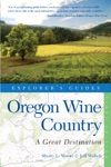 Explorers Guide Oregon Wine Country A Great Destination Explorers Great Destinations