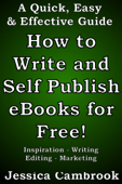 How to Write and Self Publish eBooks for Free!