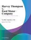 Harvey Thompson V Ford Motor Company