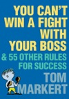 You Cant Win A Fight With Your Boss