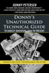 Donnys Unauthorized Technical Guide To Harley-Davidson 1936 To Present