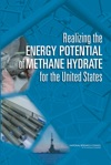 Realizing The Energy Potential Of Methane Hydrate For The United States