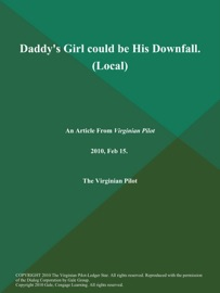 DADDYS GIRL COULD BE HIS DOWNFALL (LOCAL)