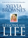 Sylvia Brownes Lessons For Life