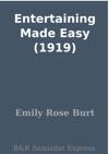 Entertaining Made Easy 1919