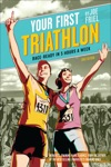 Your First Triathlon 2nd Ed