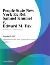 People State New York Ex Rel Samuel Kimmel V Edward M Fay