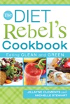 The Diet Rebels Cookbook