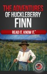 The Adventures Of Huckleberry Finn Read It And Know It Edition