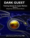 Dark Guest Training Games For Cyber Warfare