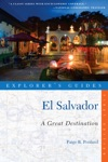 Explorers Guide El Salvador A Great Destination Explorers Great Destinations