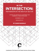 Diane Ragsdale - In the Intersection: Partnerships in the New Play Sector  artwork