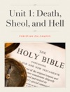 Unit 1 Death Sheol And Hell