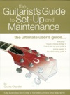 The Guitarists Guide To Set-Up  Maintenance