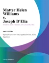 Matter Helen Williams V Joseph DElia