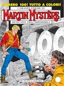 Martin Mystère n. 100 - Di tutti i colori!