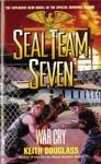 Seal Team Seven 09 War Cry
