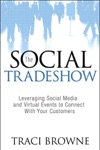 The Social Trade Show Leveraging Social Media And Virtual Events To Connect With Your Customers