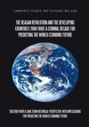 The Reagan Revolution And The Developing Countries 1980-1990 A Seminal Decade For Predicting The World Economic  Future
