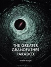 The Greater Grandfather Paradox