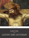 Eastons Bible Dictionary