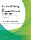Estate Of Etting V Regents Park At Aventura