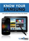 Know Your Samsung Tutorials And User Guides