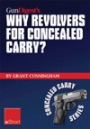 Gun Digests Why Revolvers For Concealed Carry EShort