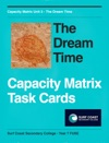 The Dream Time Capacity Matrix Task Cards