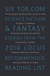 Six Torcom Science Fiction  Fantasy Stories From The 2010 Locus Recommended Reading List