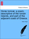 Hor Ionic A Poem Descriptive Of The Ionian Islands And Part Of The Adjacent Coast Of Greece