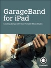 GarageBand For IPad Creating Songs With