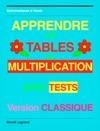 Apprendre Les Tables De Multiplication Version Classique
