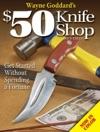 Wayne Goddards 50 Knife Shop Revised