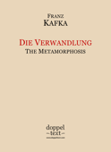 Die Verwandlung / The Metamorphosis