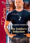 The Soldiers Seduction
