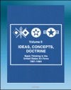 Ideas Concepts Doctrine Basic Thinking In The United States Air Force 1961-1984 - Volume Two Air Power Tactical Air Command Air Mobility Space MOL Manned Space Flight Strategy