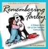 Remembering Farley A Tribute To The Life Of Our Favorite Cartoon Dog