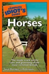 The Complete Idiots Guide To Horses