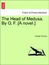 The Head Of Medusa By G F A Novel VOL II