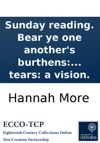 Sunday Reading Bear Ye One Anothers Burthens Or The Valley Of Tears A Vision
