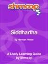 Siddhartha Shmoop Learning Guide