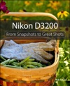 Nikon D3200 From Snapshots To Great Shots