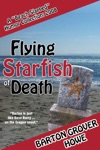 Flying Starfish Of Death A Beach Slapped Humor Collection 2008