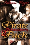 Pirate Debauchery Two-Pack A Kinky Erotic  Erotica Pirate Adventure Bundle