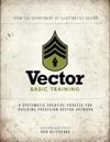 Vector Basic Training