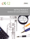SAT Prep FlexBook II Questions With Answer Explanations